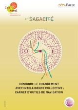 Conduire le changement avec intelligence collective : carnet d'outils de navigation